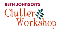 Beth Johnson Clutter Workshop